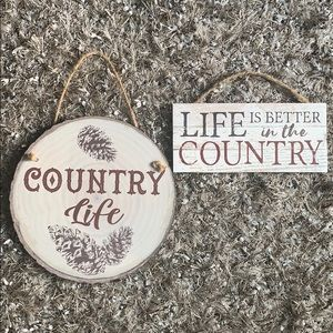 Country life & life is better in the country sign